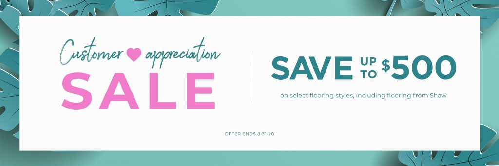 Customer Appreciation Sale | Andy's 5 Star Flooring